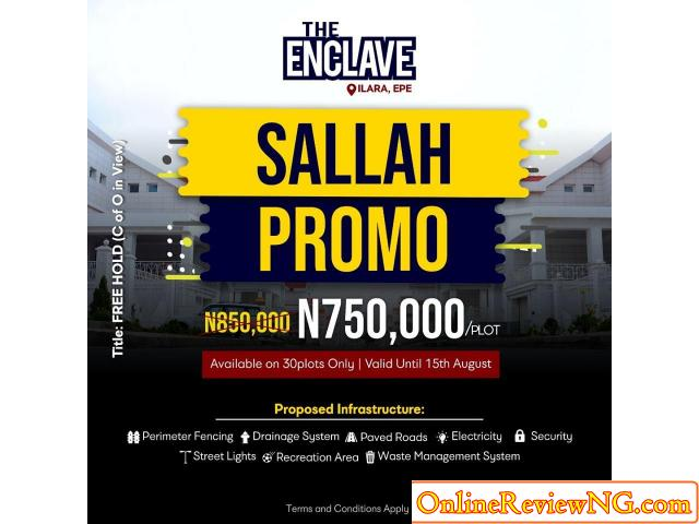 The Enclave Land Sale Promo - ONLINE REVIEW | NIGERIA