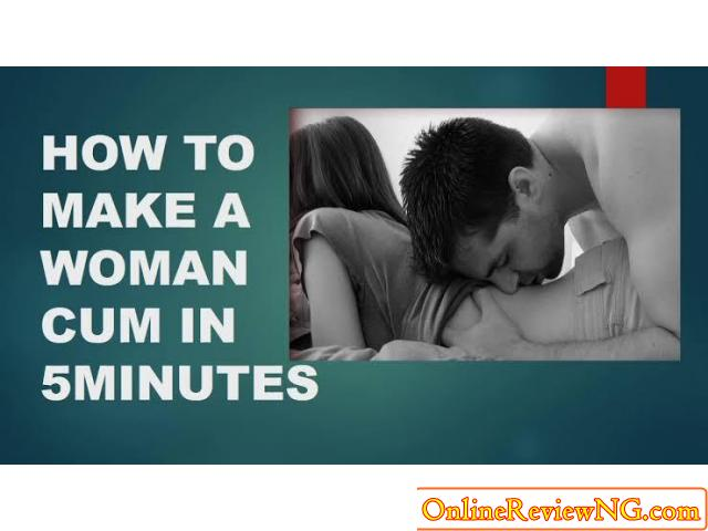 HOW TO MAKE A WOMAN CUM IN 5MINUTES