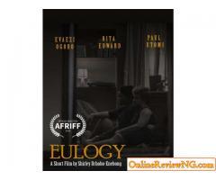 FILM SHOW: EULOGY BY Shirley Urhobo-Enebong